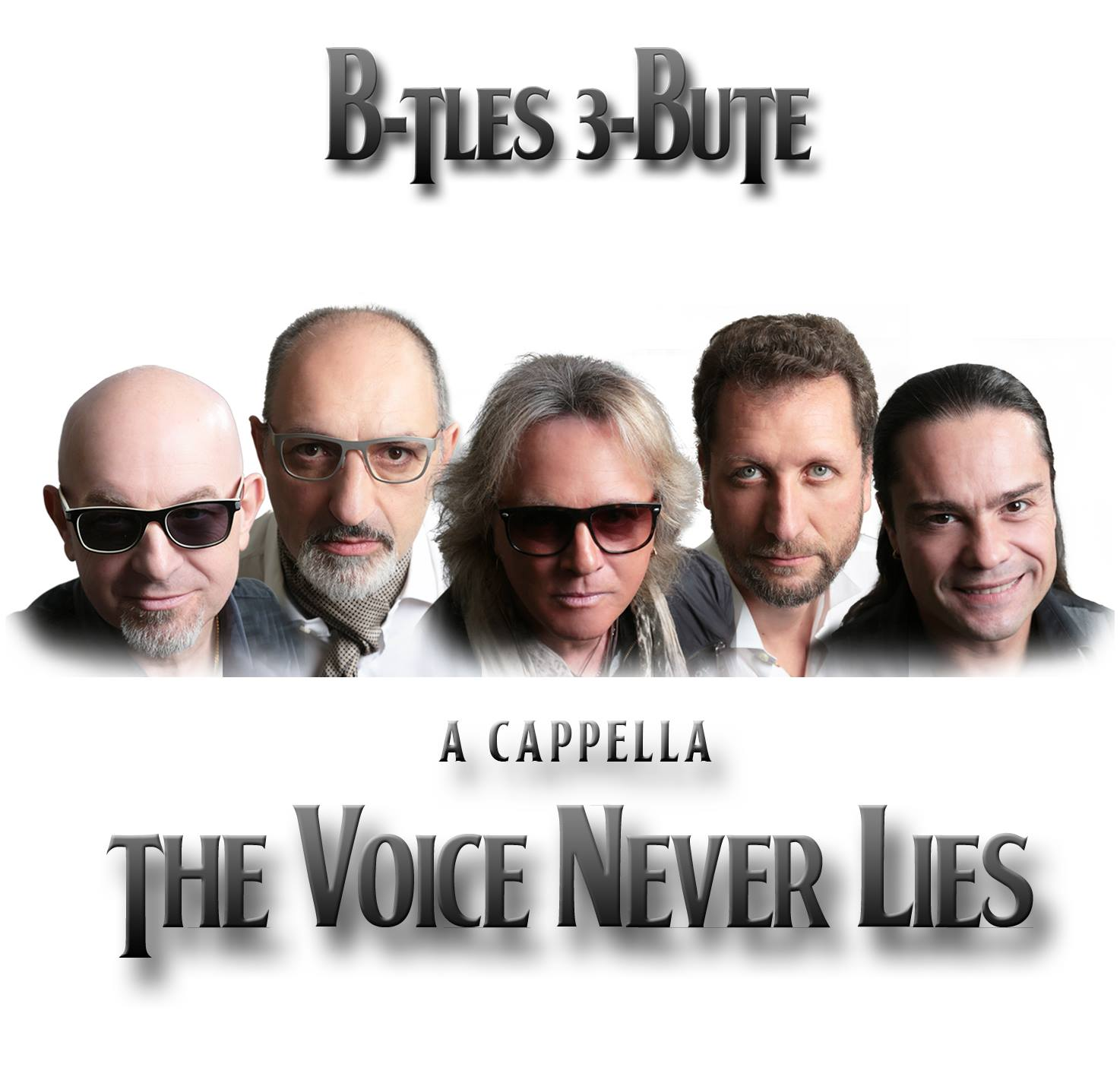 B-TLES 3-BUTE - THE VOICE NEVER LIES (A Cappella)  CD